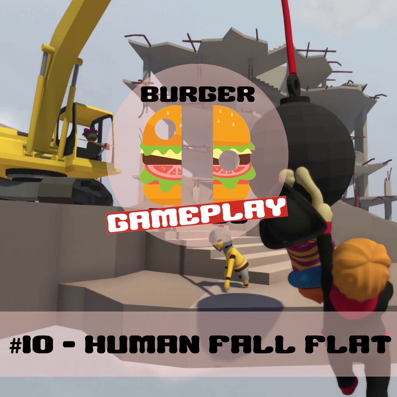 #10 - Human Fall Flat
