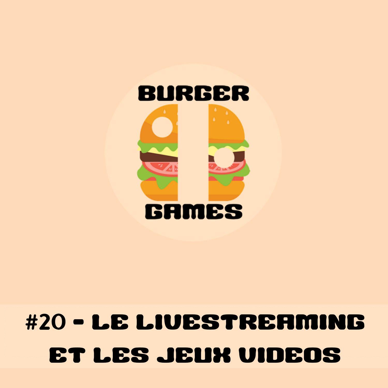 #20 - Le Livestreaming et les jeux vidéos