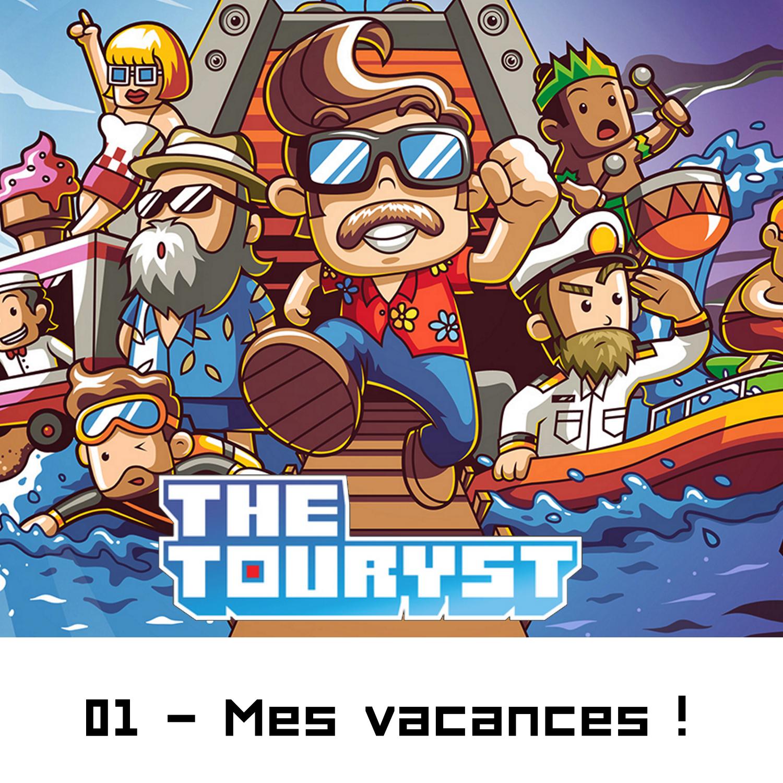 01 - Mes vacances !