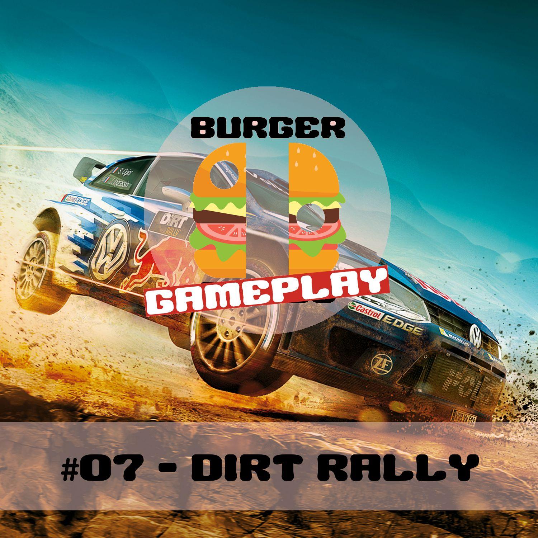 #07 - Dirt Rally