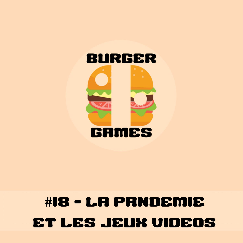 #18 La pandémie et les jeux vidéos