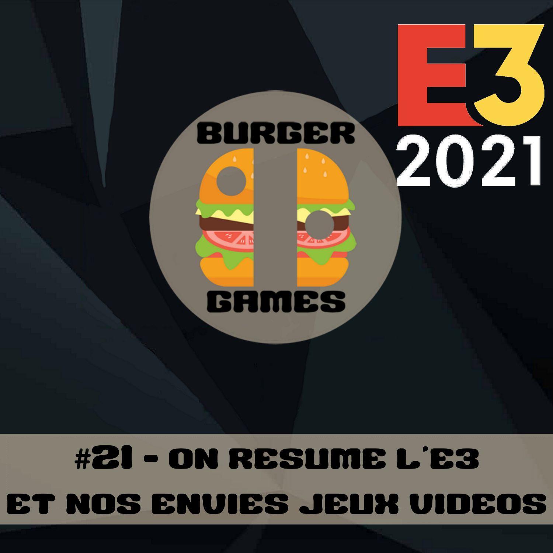#21 - Résumons l'E3 2021